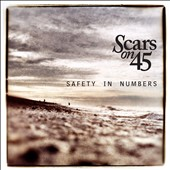 Scars on 45: Safety in Numbers *