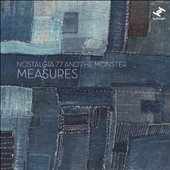 The Monster (Electronic)/Nostalgia 77: Measures [12/8]