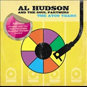 Al Hudson & the Soul Partners/Al Hudson: The  Atco Years