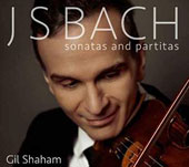J.S. Bach: Sonatas and Partitas for solo violin, BWV 1001-1006 / Gil Shaham, violin