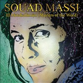 Souad Massi: El Mutakallimûn (Masters of the Word)