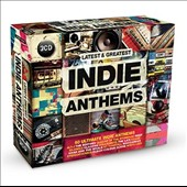 Various Artists: Latest & Greatest Indie Anthems
