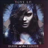 Tove Lo: Queen of the Clouds [Blueprint Edition] [Clean] [10/2] *