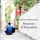 Andreas Moutsioulis: Moments of Relaxation