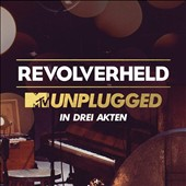 Revolverheld: MTV Unplugged in Drei Akten