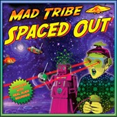 Mad Tribe: Spaced Out