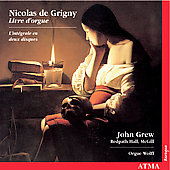 Grigny: Livre d'orgue / John Grew