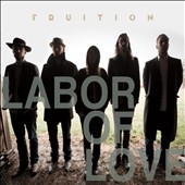 Fruition: Labor of Love