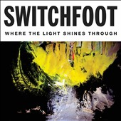 Switchfoot: Where the Light Shines Through [7/8] *