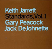 Keith Jarrett/Keith Jarrett Trio: Standards, Vol. 1