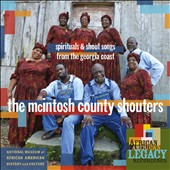 McIntosh County Shouters: Spirituals & Shout Songs From the Georgia Coast [1/20]