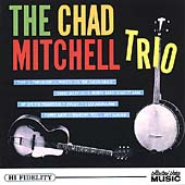 Chad Mitchell Trio: The Chad Mitchell Trio Arrives