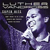 Luther Vandross: Super Hits