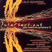 Lalo Schifrin (Composer): Intersections: Jazz Meets the Symphony #5