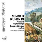 Summer is Icumen in - Medieval English Songs /Hillier, et al