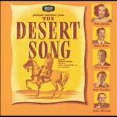 Original Broadway Casts/1953 Studio Cast/1944 Studio Cast: The Desert Song; New Moon