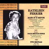 Bach: Mass in B minor;  Brahms, etc / Kathleen Ferrier, etc