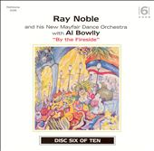 Ray Noble: By the Fireside
