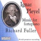 Ignaz Pleyel: Music for Fortepiano / Richard Fuller