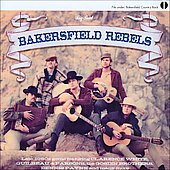 Various Artists: Bakersfield Rebels