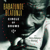 Babatunde Olatunji: Circle of Drums