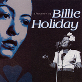 Billie Holiday: The Best of Billie Holiday [Compendia]