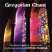 Gregorian Chant / Hortus Musicus