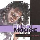 Errol Moore: It's Time