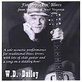 W.D. Dailey: Fingerpickin' Blues from the Hills of West Virginia