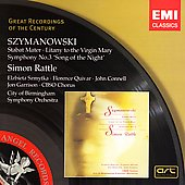 Szymanowski: Stabat Mater, Litany, Symphony no 3 / Simon Rattle, et al