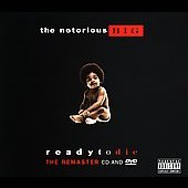 The Notorious B.I.G.: Ready to Die: The Remaster [2006] [PA] [Remaster]