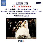 Rossini: Ciro in Babilonia / Fogliani, W&uuml;rttemberg PO, et al