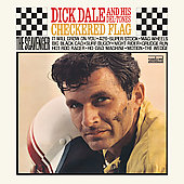 Dick Dale/Dick Dale & the Del-Tones: Checkered Flag [Bonus Tracks]