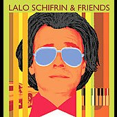 Lalo Schifrin (Composer): Lalo Schifrin and Friends