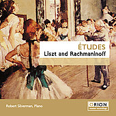 Liszt, Rachmaninov: Etudes / Silverman