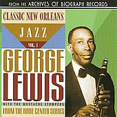 George Lewis (Clarinet): Classic New Orleans Jazz, Vol. 1