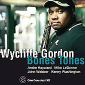 Wycliffe Gordon: Boss Bones *