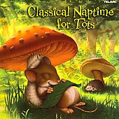Classical Naptime for Tots - Bach, Debussy, Beethoven, Vivaldi, etc