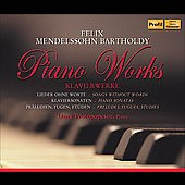 Mendelssohn: Piano Works / Dana Protopopescu, Florestan Trio