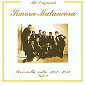 La Sonora Matancera: Sonora Matancera, Vol. 2: Live on the Radio 1952-1958, Vol. 2