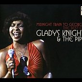 Gladys Knight & the Pips: Midnight Train to Georgia: The Best of Gladys Knight and the Pips