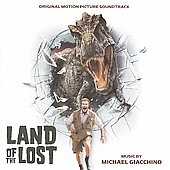 Michael Giacchino: Land of the Lost [Original Motion Picture Soundtrack]
