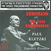 Legendary Treasures - Schumann: The Four Symphonies / Kletzki, Israel PO