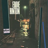 Eddie Hinton: Very Extremely Dangerous