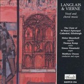 Langlais & Vierne: Vocal and Choral Music