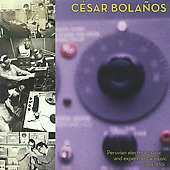 Peruvian Electroacoustic and Experimental Music (1964-1970): C&#233;sar Bola&#241;os