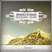 Jason Boland & the Stragglers: High in the Rockies: A Live Album [Digipak]