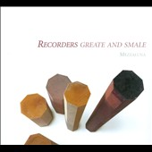 Recorders Greate & Smale