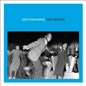 Various Artists: Disco Discharge: Disco Boogie