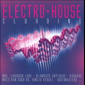 Various Artists: Electro House Clubbing [#2]